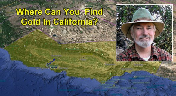 Where can you find gold in California?